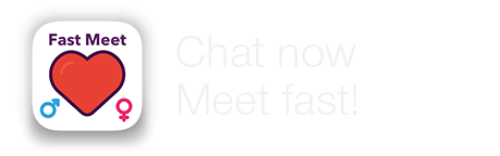 FastMeet - Chat with a lot of girls and boys right now!