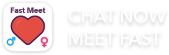 Chat now, meet fast!